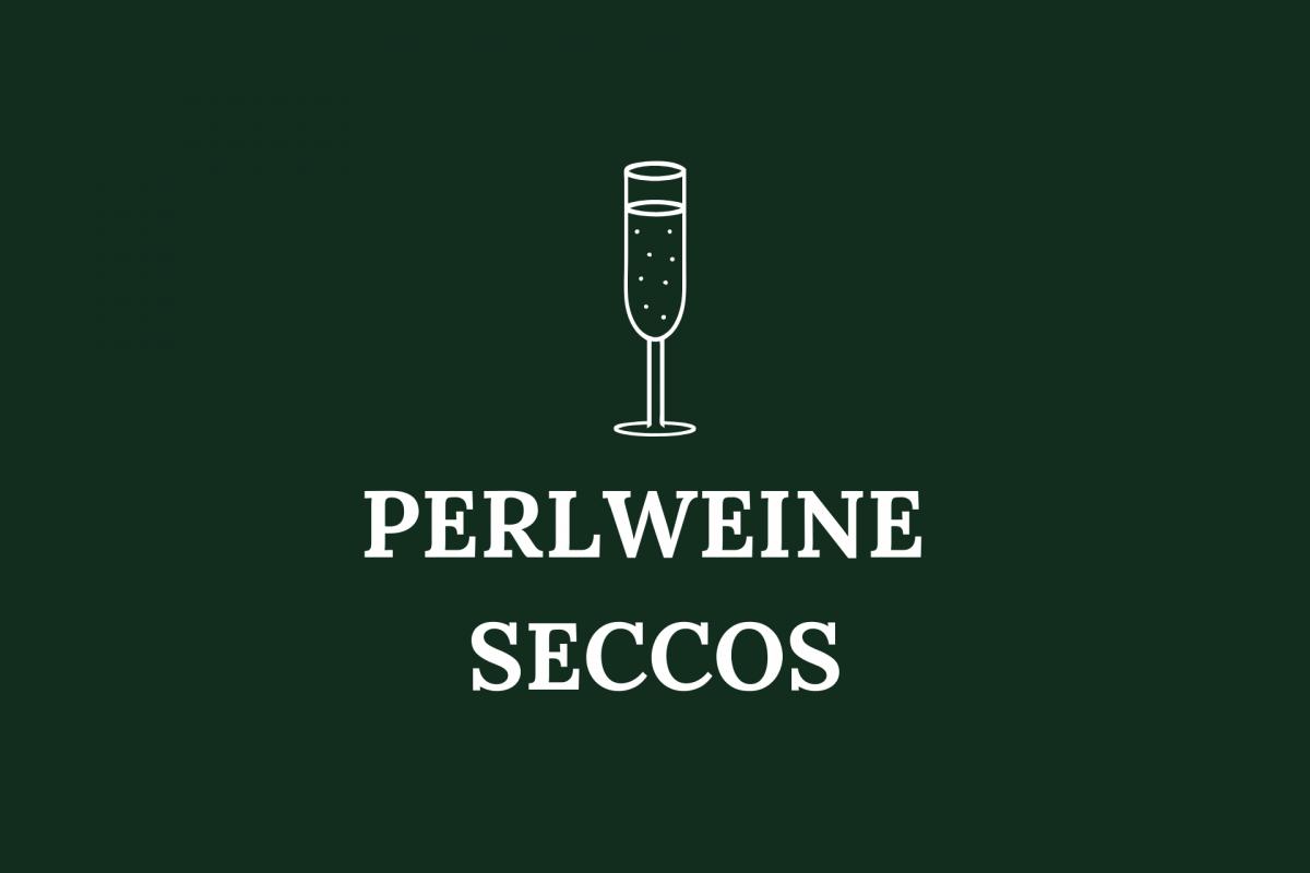 Perlweine / Seccos